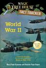 World War II: A Nonfiction Companion to Magic Tree House Super Edition #1 World (Magic Tree House (R) Fact Tracker #36) Cover Image