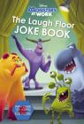 The Laugh Floor Joke Book (Disney Monsters at Work) Cover Image
