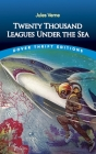 Twenty Thousand Leagues Under the Sea (Dover Thrift Editions) Cover Image