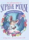 The Missing Tooth Fairy (The Adventures of Sophie Mouse #15) Cover Image
