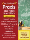 Praxis 5169 Middle School Math Study Guide: Praxis II Middle School Mathematics 5169 Exam Prep and Practice Test Questions [2nd Edition] Cover Image