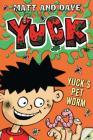 Yuck's Pet Worm Cover Image