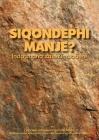 Siqondephi Manje? Indatshana Zasezimbabwe Cover Image