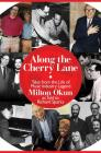 Along the Cherry Lane: Tales from the Life of Music Industry Legend Milton Okun Cover Image