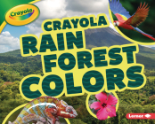 Crayola (R) Rain Forest Colors Cover Image