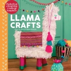 Llama Crafts: Packed Full of Inspiring Crafts and Templates (Creature Crafts) Cover Image