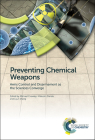 Preventing Chemical Weapons: Arms Control and Disarmament as the Sciences Converge Cover Image