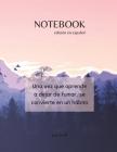 NOTEBOOK - edición en español - Una vez que aprende a dejar de fumar, se convierte en un hábito Cover Image