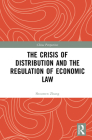 The Crisis of Distribution and the Regulation of Economic Law (China Perspectives) Cover Image