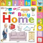 Tabbed Board Books: My First Busy Home: Let's Look and Learn! (Tab Board Books) Cover Image