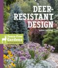 Deer-Resistant Design: Fence-free Gardens that Thrive Despite the Deer Cover Image