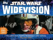 Star Wars Widevision: The Original Topps Trading Card Series, Volume One Cover Image