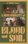 A New Nobility of Blood and Soil Cover Image