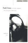 Fault Lines: Cultural Memory and Japanese Surrealism (Cultural Memory in the Present) Cover Image