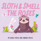 Sloth and Smell the Roses (A Hello!Lucky Book) Cover Image