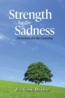 Strength for the Sadness: Devotions for the Grieving Cover Image