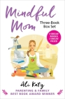 Mindful Mom Three-Book Box Set (Hot Mess to Mindful Mom) Cover Image
