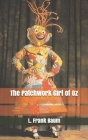 The Patchwork Girl of Oz Cover Image