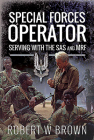 Special Forces Operator: Serving with the SAS and Mrf Cover Image