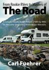 From Rookie RVers to Masters of the Road: A Couple Travels North America Mile by Mile To Become Seasoned Winnebago Warriors Cover Image
