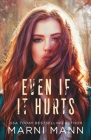 Even If It Hurts Cover Image