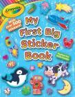 Crayola My First Big Sticker Book (Crayola/BuzzPop) Cover Image