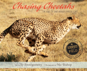 Chasing Cheetahs: The Race to Save Africa's Fastest Cat Cover Image