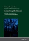 Memorias Globalizadas: Antología Crítica En Torno a la Literatura Latinoamericana Cover Image