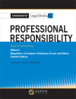 Casenote Legal Briefs for Professional Responsibility Keyed to Gillers Cover Image