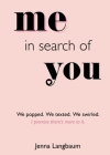 Me in Search of You: I promise there's more to it. Cover Image