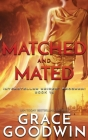 Matched and Mated Cover Image