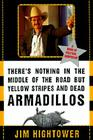 There's Nothing in the Middle of the Road but Yellow Stripes and Dead Armadillos: A Work of Political Subversion Cover Image