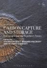 Carbon Capture and Storage: Emerging Legal and Regulatory Issues Cover Image