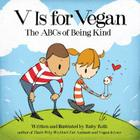 V Is for Vegan: The ABCs of Being Kind Cover Image