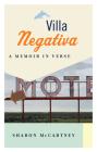 Villa Negativa: A Memoir in Verse Cover Image