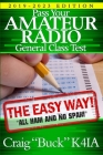 Pass Your Amateur Radio General Class Test - The Easy Way: 2019-2023 Edition Cover Image