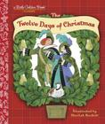 The Twelve Days of Christmas (Little Golden Book) Cover Image