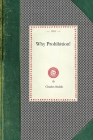 Why Prohibition! (Cooking in America) Cover Image