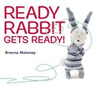 Ready Rabbit Gets Ready! Cover Image