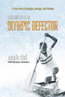 Chronicles of an Olympic Defector Cover Image
