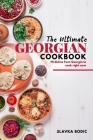 The Ultimate Georgian Cookbook: 111 Dishes from Georgia To Cook Right Now Cover Image