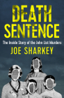 Death Sentence: The Inside Story of the John List Murders Cover Image