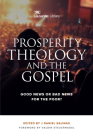 Prosperity Theology and the Gospel: Good News or Bad News for the Poor? Cover Image
