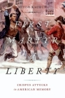 First Martyr of Liberty: Crispus Attucks in American Memory Cover Image