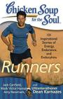 Chicken Soup for the Soul: Runners: 101 Inspirational Stories of Energy, Endurance, and Endorphins Cover Image