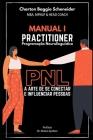 Manual I - Practitioner em Programação Neurolinguística: A arte de se conectar e influenciar pessoas Cover Image