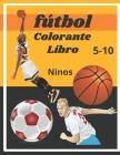 fútbol colorante libro: soccer coloring book: colecciones de fútbol, cricket, voleibol, baloncesto, balonmano. libro de colorear deportivo par Cover Image