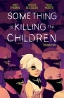 Something is Killing the Children Vol. 2 Cover Image