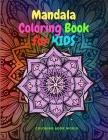 Mandala Coloring Book for Kids Cover Image