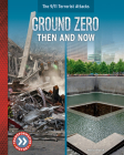 Ground Zero: Then and Now Cover Image